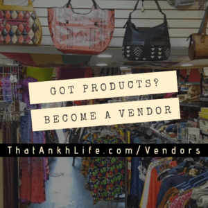 Become A Seller @ ThatAnkhLife.com