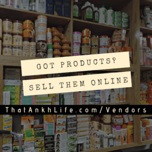 Become A Seller at ThatAnkhLife.com